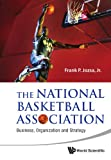 The National Basketball Association, Frank P. Jozsa, 9814313904