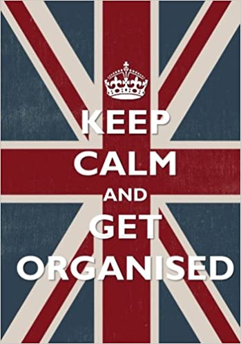 Keep Calm And Get Organised Notebook With Inspirational Quotes A5