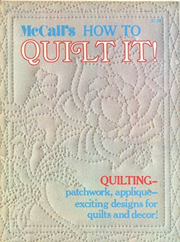 McCall's How to Quilt It ! - Mccalls Free Quilt Patterns