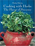 Cooking With Herbs: The Flavor of Provence