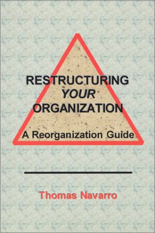 Restructuring Your Organization Reorganization Guide product image