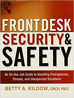 Book Front Desk Security and Safety: An on-the-Job Guide to Handling Emergencies, Threats, and Unexpected Situations
