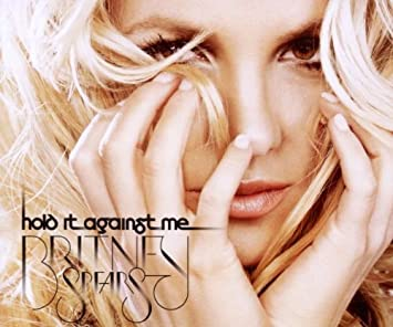 musica britney spears hold it against me