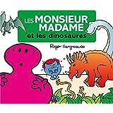 Les Monsieur Madame à travers les âges - Les dinosaures