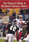 The Complete Book of Offensive Football Drills, Jerry Tolley, 1585189359