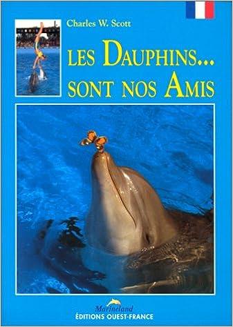 Téléchargement Les Dauphins... sont nos amis pdf ebook