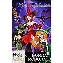 Magic and Mayhem: To Yaga Or Not To Yaga (Kindle Worlds Novella) (Baba Yaga Saga Book 3)