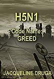 H5N1  Code Name: Greed