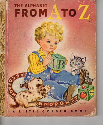 The Alphabet From A To Z (1942) (Book) written by Leah Gale, Richard Peck, Vivienne Blake
