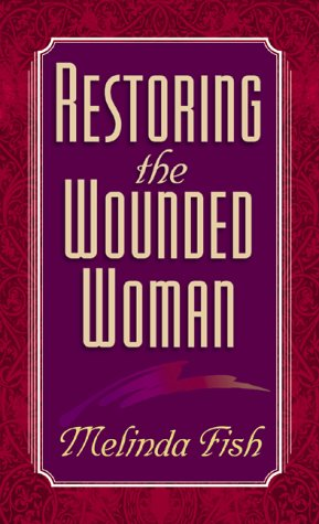 Read Online Restoring the Wounded Woman PDF