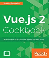Vue.js 2 Cookbook Front Cover