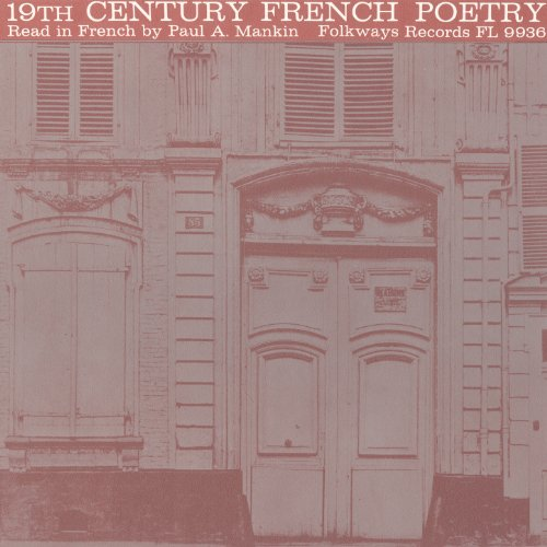 19th Century French Poetry: Read in French by Paul A. Mankin
