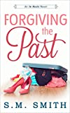 Forgiving the Past (In Heels Series Book 1)