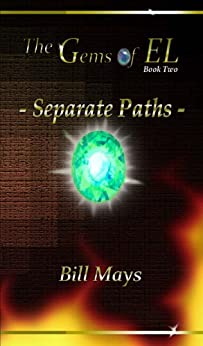 The Gems of EL - Separate Paths by [Mays, Bill]