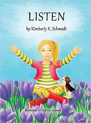 Amazon com: Listen (9780986400902): Kimberly K Schmidt