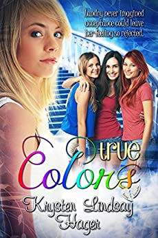 True Colors (Landry's True Colors Series Book 1) by [Hager, Krysten Lindsay]