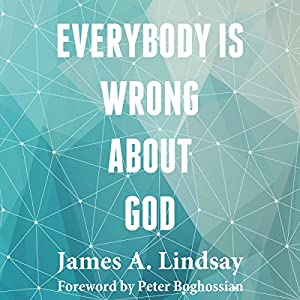 Everybody Is Wrong About God Audiobook