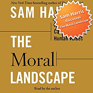 Sam Harris Discusses The Moral Landscape Speech