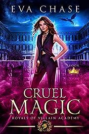 Royals of Villain Academy 1: Cruel Magic