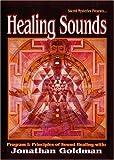 Healing Sounds with Jonathan Goldman