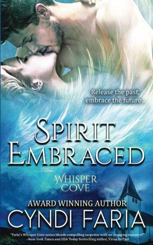 Spirit Embraced (Whisper Cove) (Volume 2)