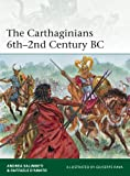 The Carthaginians 6th-2nd Century BC (Elite Book 201)