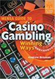 Mensa Guide to Casino Gambling: Winning Ways