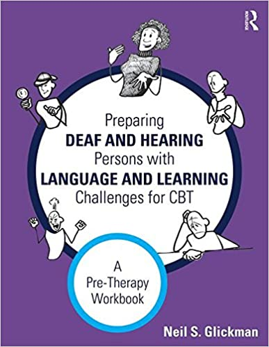 Book Preparing Deaf and Hearing Persons with Language and Learning Challenges for CBT: A Pre-Therapy Workbook