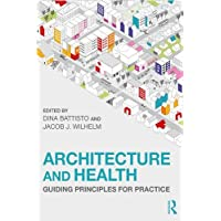 Architecture and Health: Guiding Principles for Practice