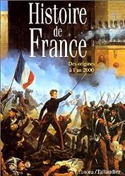HISTOIRE DE FRANCE. Des origines à l'an 2000