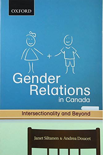 Gender Relations: Intersectionality and Beyond (Themes in Canadian Sociology)