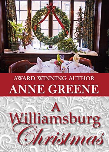 Williamsburg Christmas.A Williamsburg Christmas