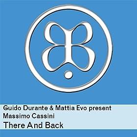 Amazon.com: There And Back: Mattia Evo & Massimo Cassini
