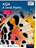 AQA A Level Maths: Year 1 / AS Student Book