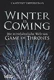 Winter is Coming: Die mittelalterliche Welt von Game of Thrones