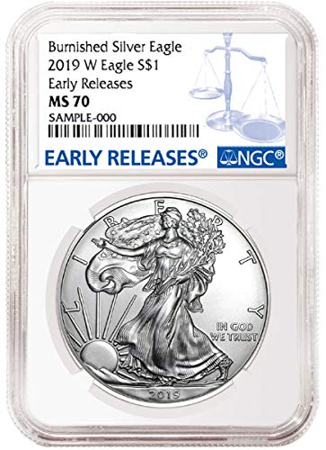 - 2019 W Burnished American Silver Eagle Early Release Blue Label Dollar MS70 NGC