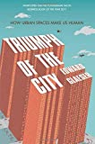 img - for Triumph of the City by Edward Glaeser (2012-02-01) book / textbook / text book