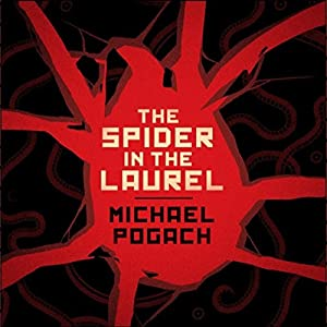 The Spider in the Laurel Audiobook