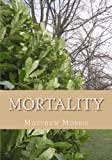 Mortality: poems about life and death