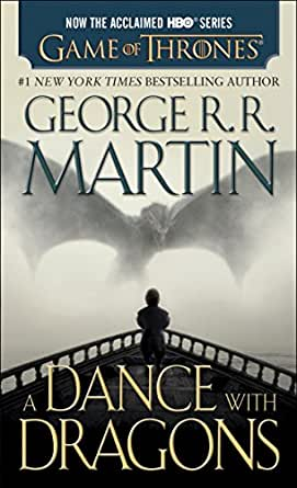 A Dance with Dragons (A Song of Ice and Fire, Book 5) eBook ...