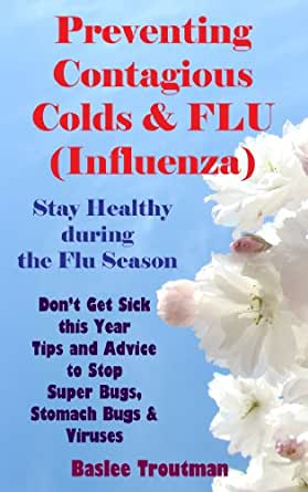 preventing contagious colds flu influenza stay healthy during the flu season influenza. Black Bedroom Furniture Sets. Home Design Ideas