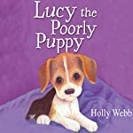 Lucy the Poorly Puppy | Holly Webb