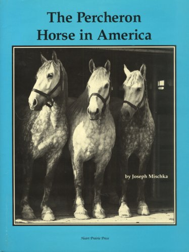 The Percheron Horse in America