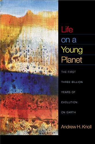 Life on a Young Planet: The First Three Billion Years of Evolution on Earth (Princeton Science (Knoll Lounge)