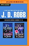 J. D. Robb - In Death Series: Books 11-12: Judgment in Death, Betrayal in Death