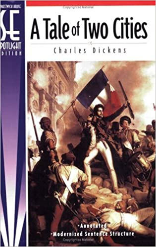 A Tale of Two Cities, Spotlight Edition by Charles Dickens (2005-07-01)