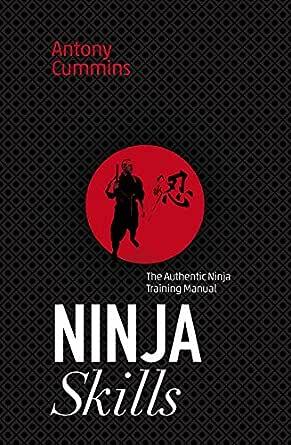 Ninja Skills (English Edition) eBook: Antony Cummins: Amazon ...