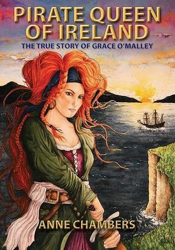 Pirate Queen of Ireland: The Adventures of Grace O'Malley - Queen Anne Four