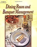 Dining Room & Banquet Management, 3E