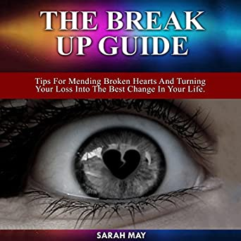 Tips for broken hearted